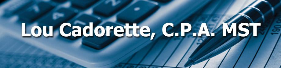 Lou Cadorette, CPA MST